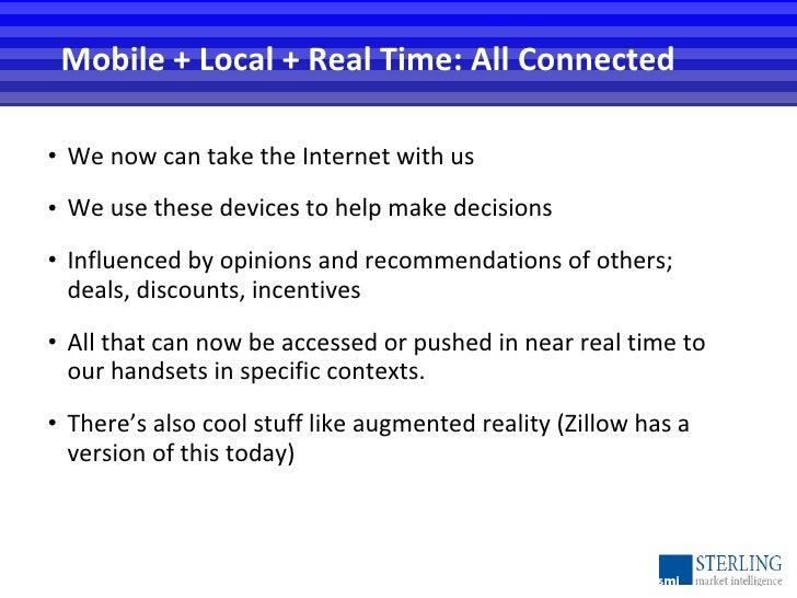 <ul><li>We now can take the Internet with us </li></ul><ul><li>We use these devices to help make decisions </li></ul><ul><...