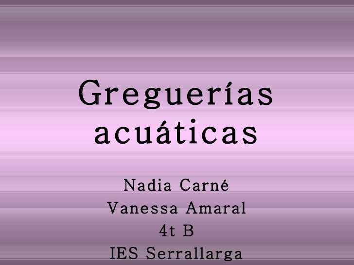 Greguerías acuáticas Nadia Carné Vanessa Amaral 4t B IES Serrallarga