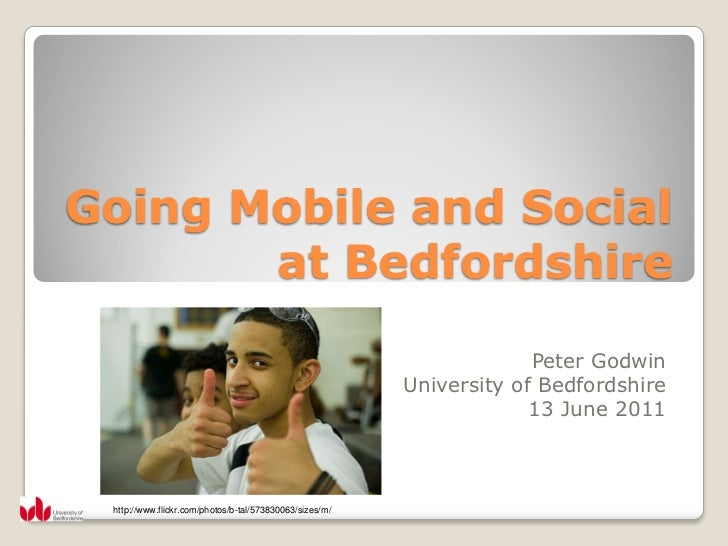 Going Mobile and Social       at Bedfordshire                                                                      Peter G...