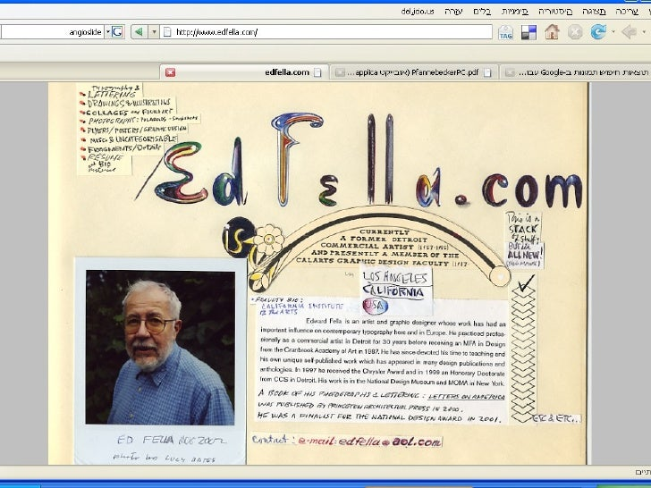 Ed Fella (born 1938)     is an artist, educator and graphic designer whose work has had an             important influence...