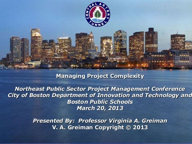 Managing Project Complexity  Northeast Public Sector Project Management ConferenceCity of Boston Department of Innovation ...