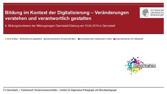 TU Darmstadt | Fachbereich Humanwissenschaften | Institut für Allgemeine Pädagogik und Berufspädagogik DGfE Sektion Medien...