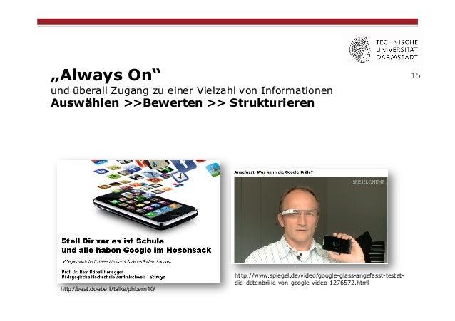 """""""Always On""""  15  und überall Zugang zu einer Vielzahl von Informationen  Auswählen >>Bewerten >> Strukturieren  http://bea..."""