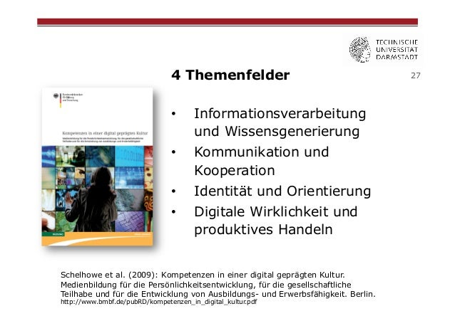 4 Themenfelder •  Informationsverarbeitung und Wissensgenerierung  •  Kommunikation und Kooperation  •  Identität und O...