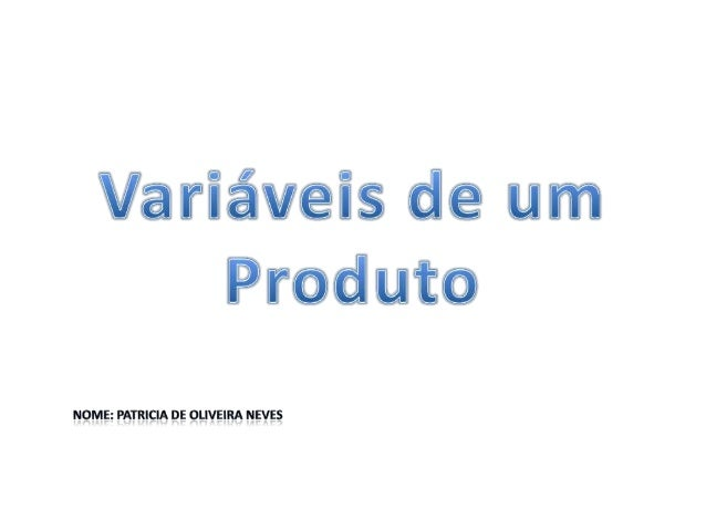 Variáveis do produto                             Temperatura Ambiente              Umidade do ArVariáveis Ambientais      ...