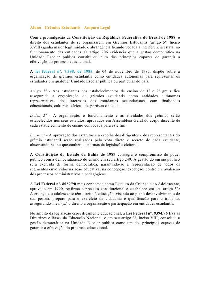 Aluno - Grêmios Estudantis - Amparo Legal  Com a promulgação da Constituição da República Federativa do Brasil de 1988, o ...