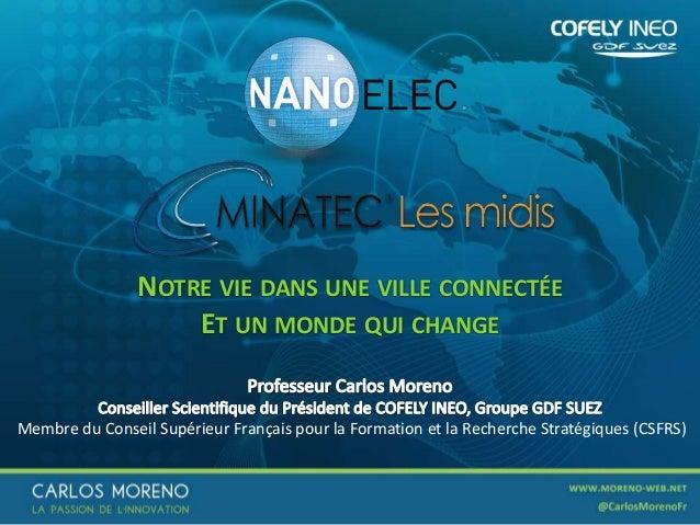 NOTRE VIE DANS UNE VILLE CONNECTÉE ET UN MONDE QUI CHANGE  Membre du Conseil Supérieur Français pour la Formation et la Re...