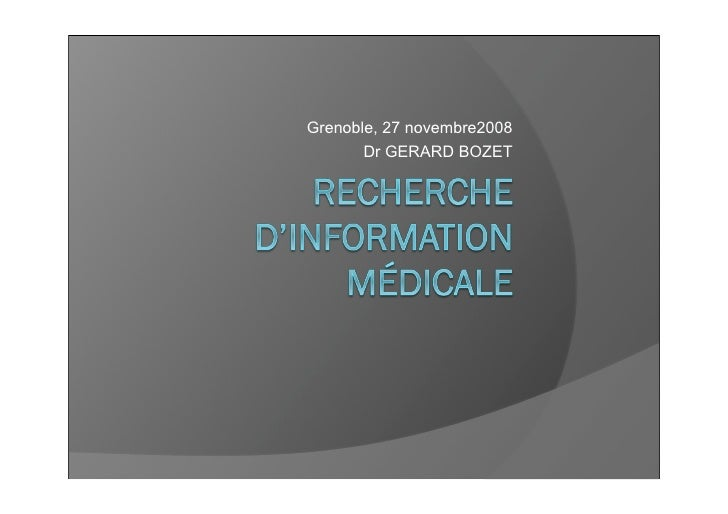 Grenoble, 27 novembre2008        Dr GERARD BOZET