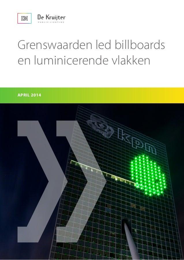 Grenswaarden led billboards en luminicerende vlakken APRIL 2014