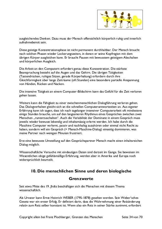 Copyright allein bei Franz Plochberger, Grenzen des Menschen Seite 34 von 70 ausgleichendes Denken. Dazu muss der Mensch o...