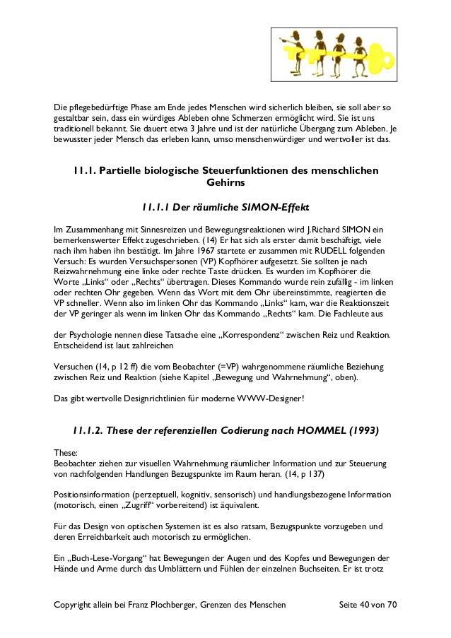 Copyright allein bei Franz Plochberger, Grenzen des Menschen Seite 40 von 70 Die pflegebedürftige Phase am Ende jedes Mens...