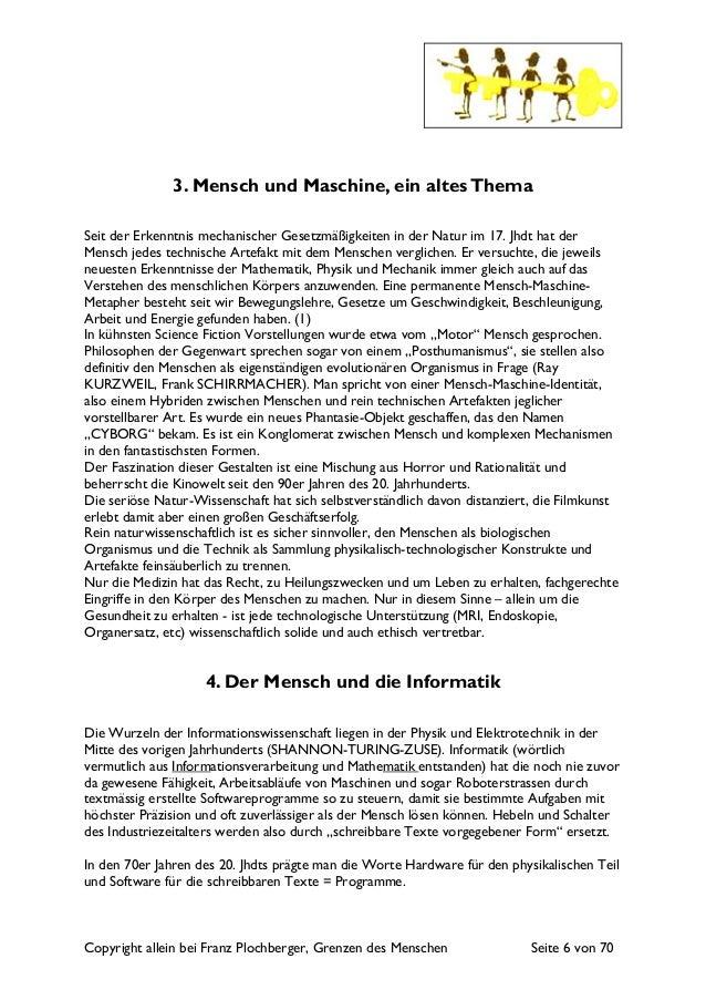 Copyright allein bei Franz Plochberger, Grenzen des Menschen Seite 6 von 70 3. Mensch und Maschine, ein altesThema Seit de...
