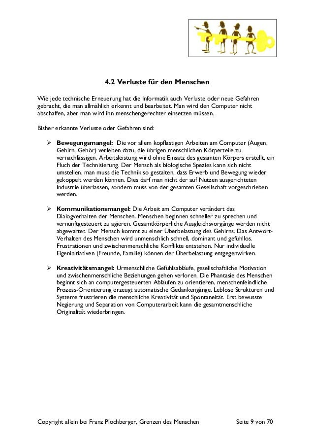 Copyright allein bei Franz Plochberger, Grenzen des Menschen Seite 9 von 70 4.2 Verluste für den Menschen Wie jede technis...