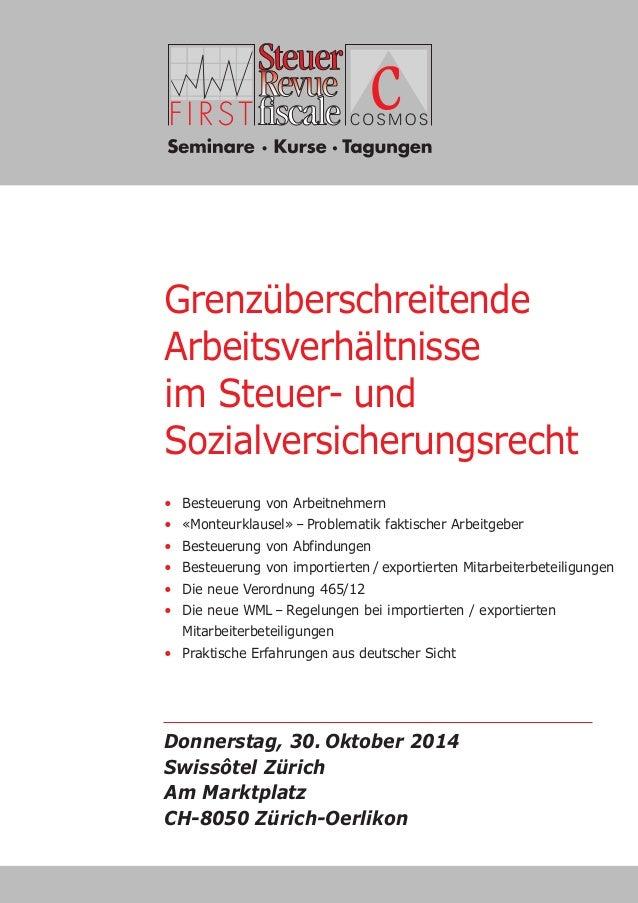 Tagesveranstaltung  Grenzüberschreitende  Arbeitsverhältnisse  im Steuer- und  Sozialversicherungsrecht  • Besteuerung von...