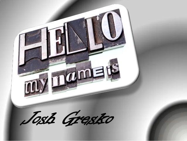 Josh Gresko