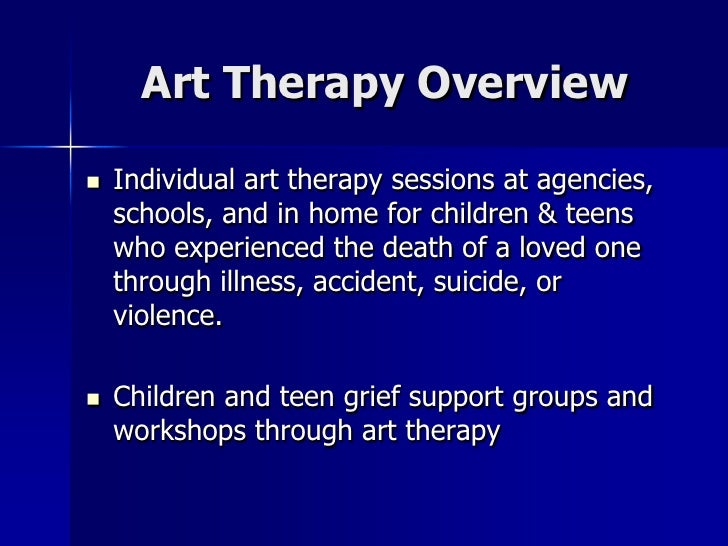 Art Therapy With Grieving Children And Adolescents