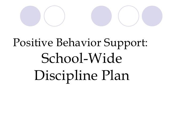 Positive Behavior Support:  School-Wide Discipline Plan