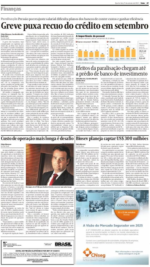 """Jornal Valor --- Página 7 da edição """"09/10/2013 1a CAD C"""" ---- Impressa por cgbarbosa às 08/10/2013@20:18:41 Quarta-feira,..."""