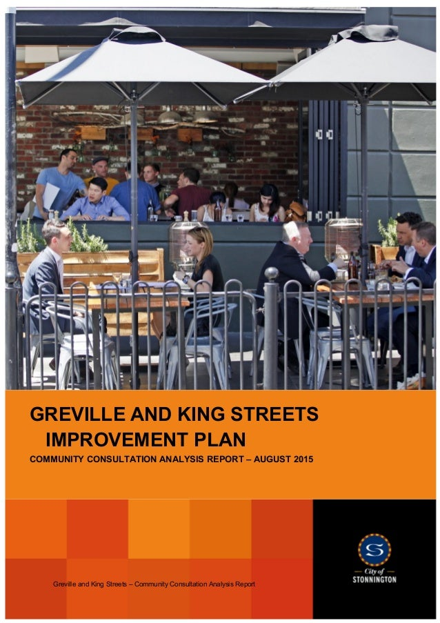 Greville and King Streets – Community Consultation Analysis Report 1 GREVILLE AND KING STREETS IMPROVEMENT PLAN COMMUNITY ...