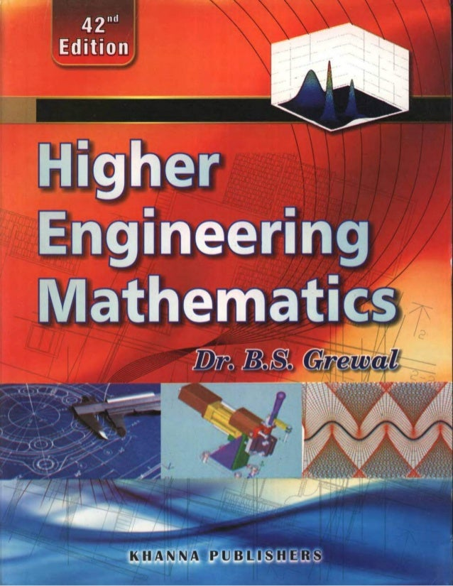 HIGHER ENGINEERING MATHEMATICS by B.S GREWAL