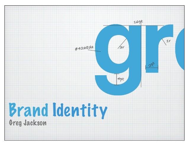 Brand Identity Greg Jackson