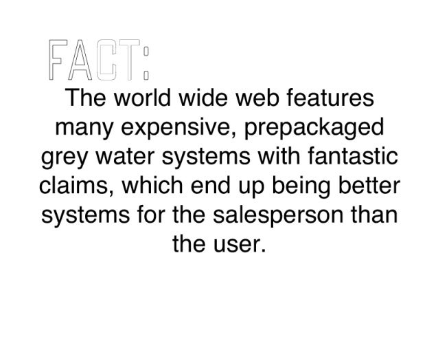 """F/ fix I """" fit I 0  The world wide web features many expensive,  prepackaged grey water systems with fantastic claims,  whi..."""