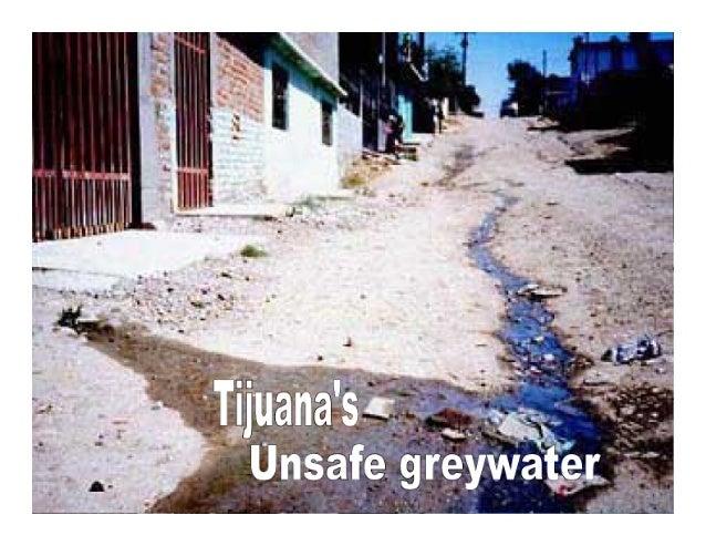 """_-. -.  -it   'Tij'iiana's+: """"     . . 5   .  'Unsafe greywater"""