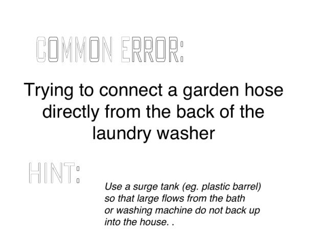 """Q"""" llfll ZRR@FlE  Trying to connect a garden hose directly from the back of the laundry washer  l ll 0 T l 0 Use a surge ta..."""