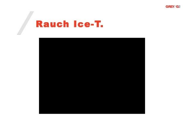 Rauch Ice-T.