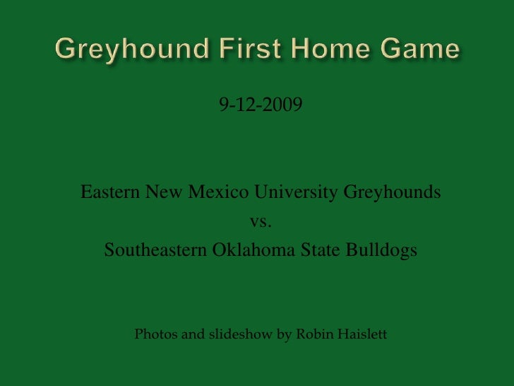 Greyhound First Home Game<br />9-12-2009<br />Eastern New Mexico University Greyhounds <br />vs. <br />Southeastern Oklaho...