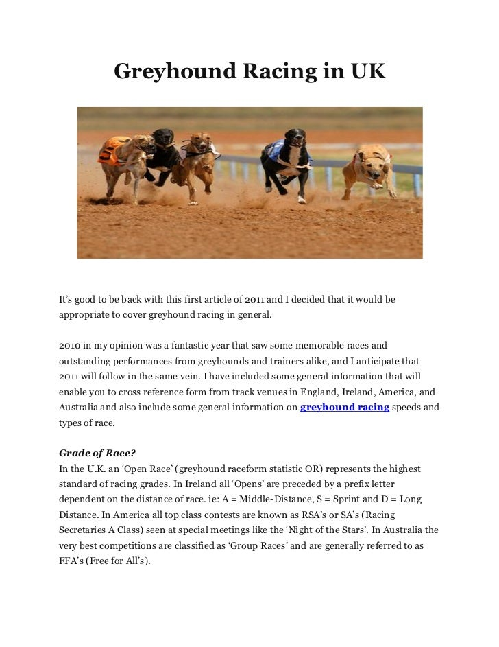 "Greyhound Racing in UKIt""s good to be back with this first article of 2011 and I decided that it would beappropriate to co..."