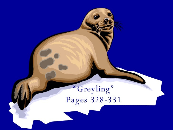 """"""" Greyling"""" Pages 328-331"""