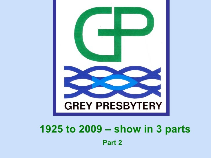 1925 to 2009 – show in 3 parts             Part 2