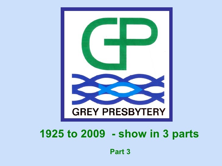 1925 to 2009 - show in 3 parts              Part 3