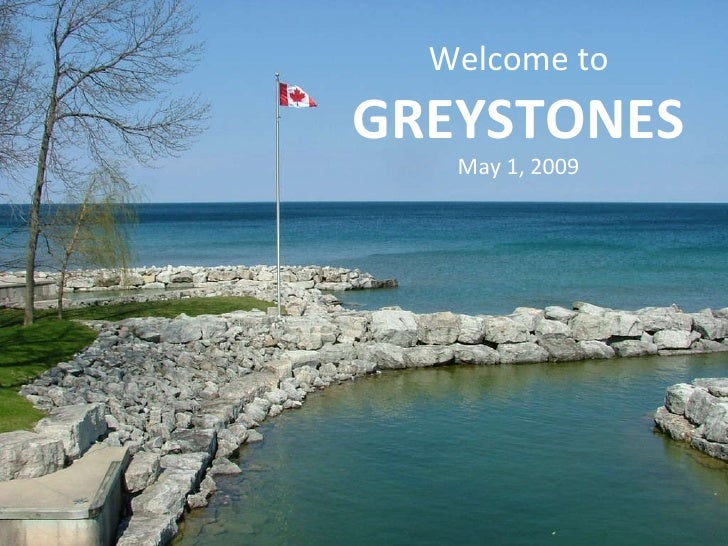 Welcome to  GREYSTONES May 1, 2009