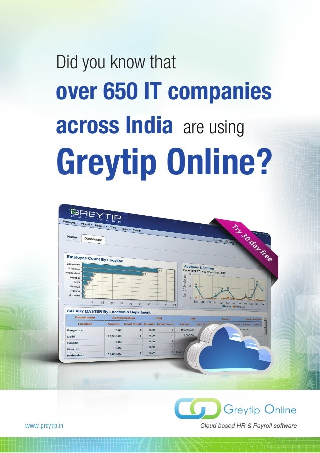 Did you know that           over 650 IT companies           across India are using           Greytip Online?www.greytip.in