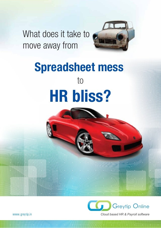 What does it take to       move away from                 Spreadsheet mess                        to                   HR ...