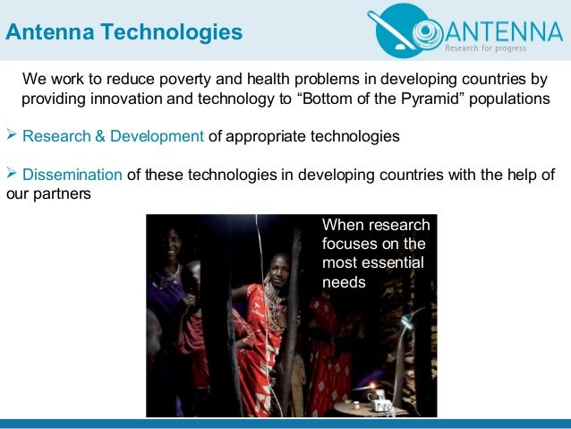 Antenna Technologies We work to reduce poverty and health problems in developing countries by providing innovation and tec...