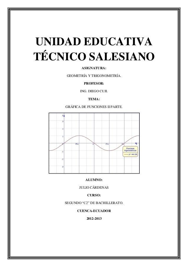 UNIDAD EDUCATIVATÉCNICO SALESIANO            ASIGNATURA:    GEOMETRÍA Y TRIGONOMETRÍA.             PROFESOR:           ING...