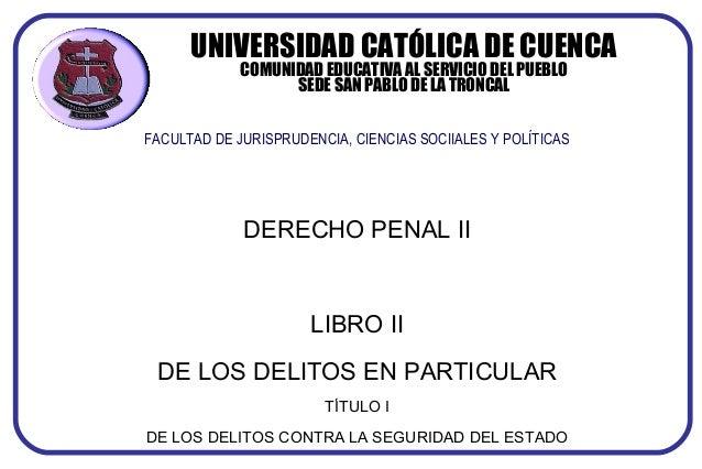 UNIVERSIDAD CATÓLICA DE CUENCA COMUNIDAD EDUCATIVA AL SERVICIO DEL PUEBLO SEDE SAN PABLO DE LA TRONCAL FACULTAD DE JURISPR...