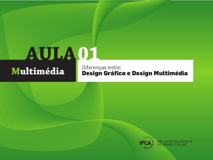 Diferenças Design Gráfico e o Design Multimédia