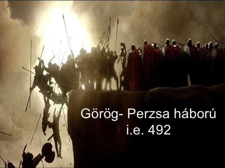 Görög- Perzsa háború i.e. 492