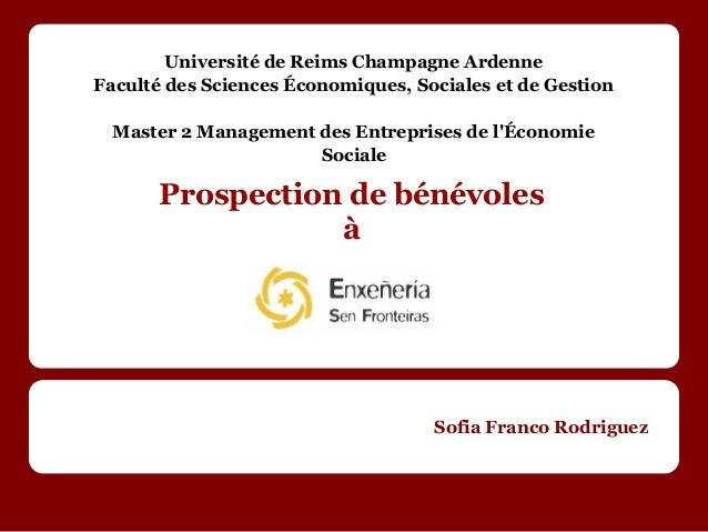 Université de Reims Champagne ArdenneFaculté des Sciences Économiques, Sociales et de Gestion  Master 2 Management des Ent...