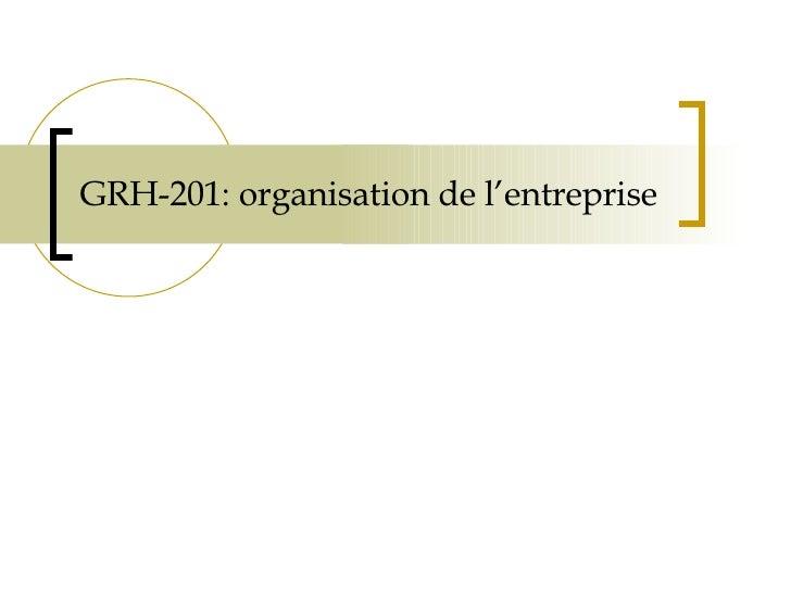 GRH-201: organisation de l'entreprise