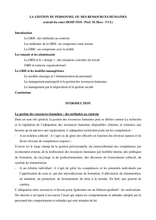 LA GESTION DU PERSONNEL OU DES RESSOURCES HUMAINES (extrait du cours HOSP 3510 - Prof. M. Hees - UCL) Introduction La GRH ...