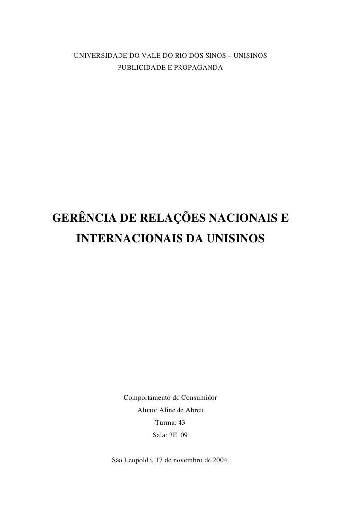 UNIVERSIDADE DO VALE DO RIO DOS SINOS – UNISINOS             PUBLICIDADE E PROPAGANDA     GERÊNCIA DE RELAÇÕES NACIONAIS E...