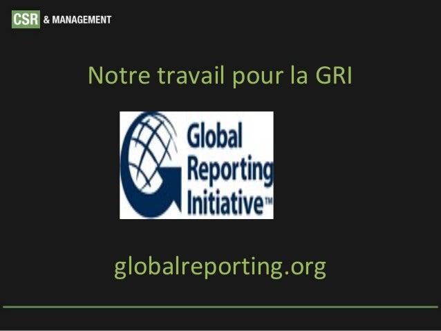 Notre travail pour la GRI  globalreporting.org