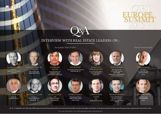 GRIEUROPE SUMMIT 2015 RALPH WINTER Founder CORESTATE CAPITAL AG Switzerland Q A& INTERVIEW WITH REAL ESTATE LEADERS ON : J...