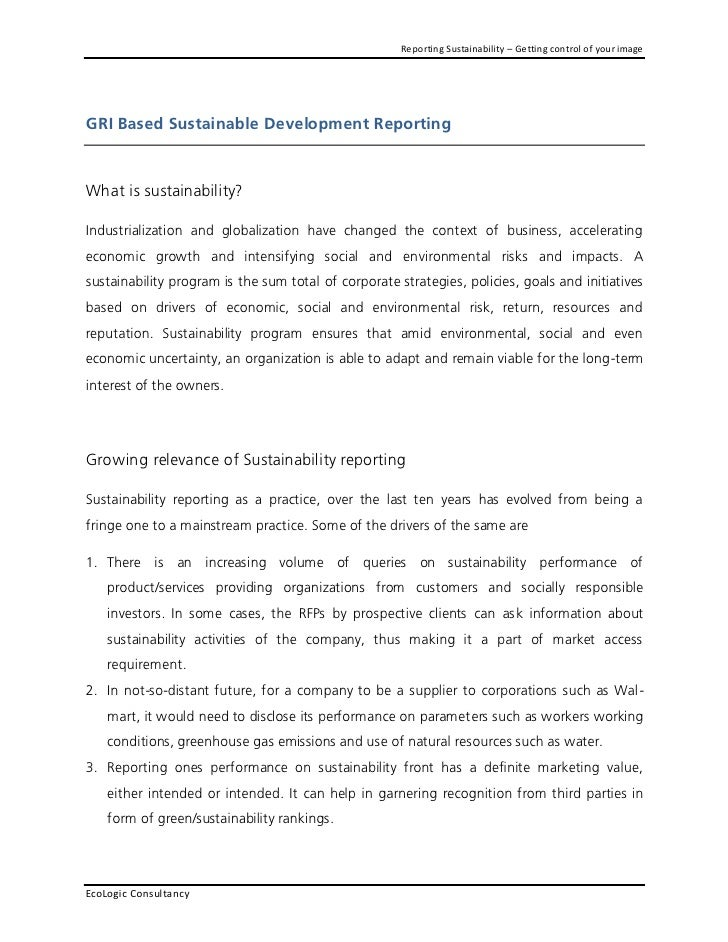 Reporting Sustainability – Getting control of your imageGRI Based Sustainable Development ReportingWhat is sustainability?...