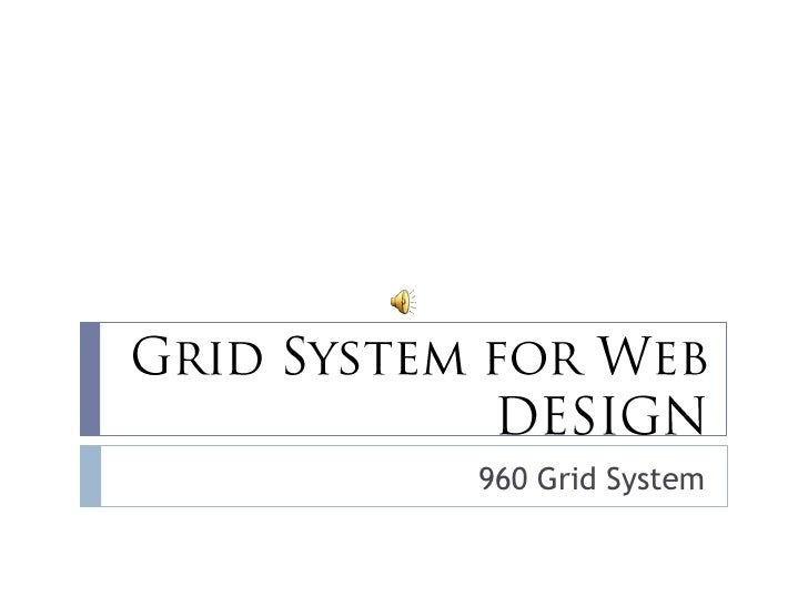 how to use 960 grid